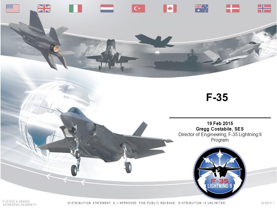 F-35 19 Feb 2015 Gregg Costabile, SES Director of Engineering, F-35 Lightning II Program