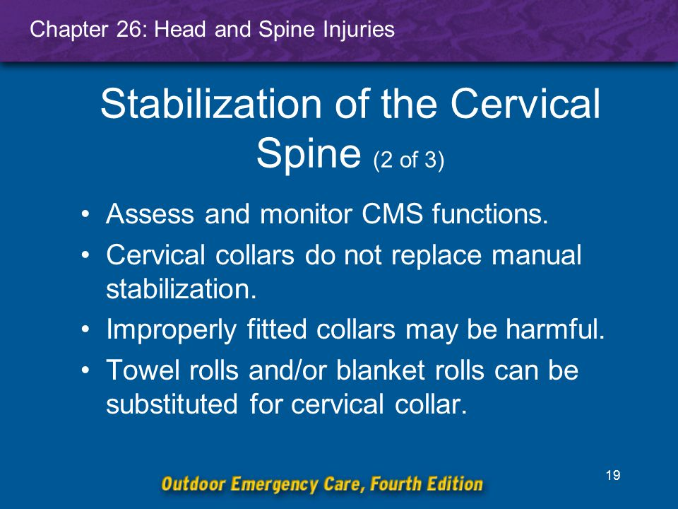 Stabilization of the Cervical Spine (2 of 3)