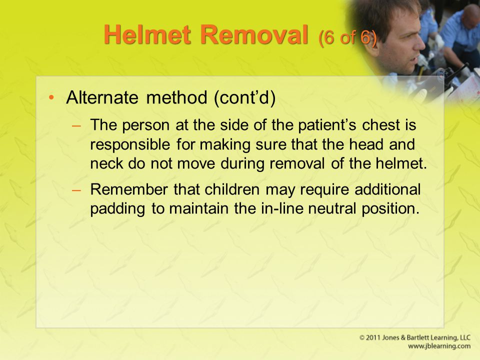 Helmet Removal (6 of 6) Alternate method (cont'd)
