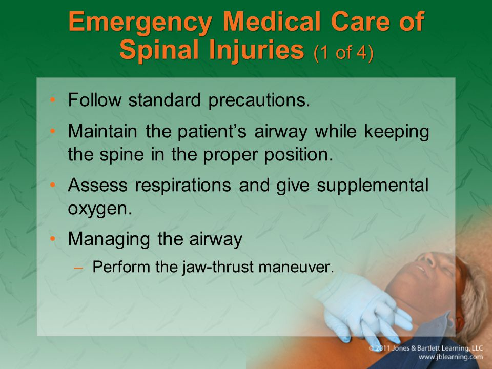 Emergency Medical Care of Spinal Injuries (1 of 4)