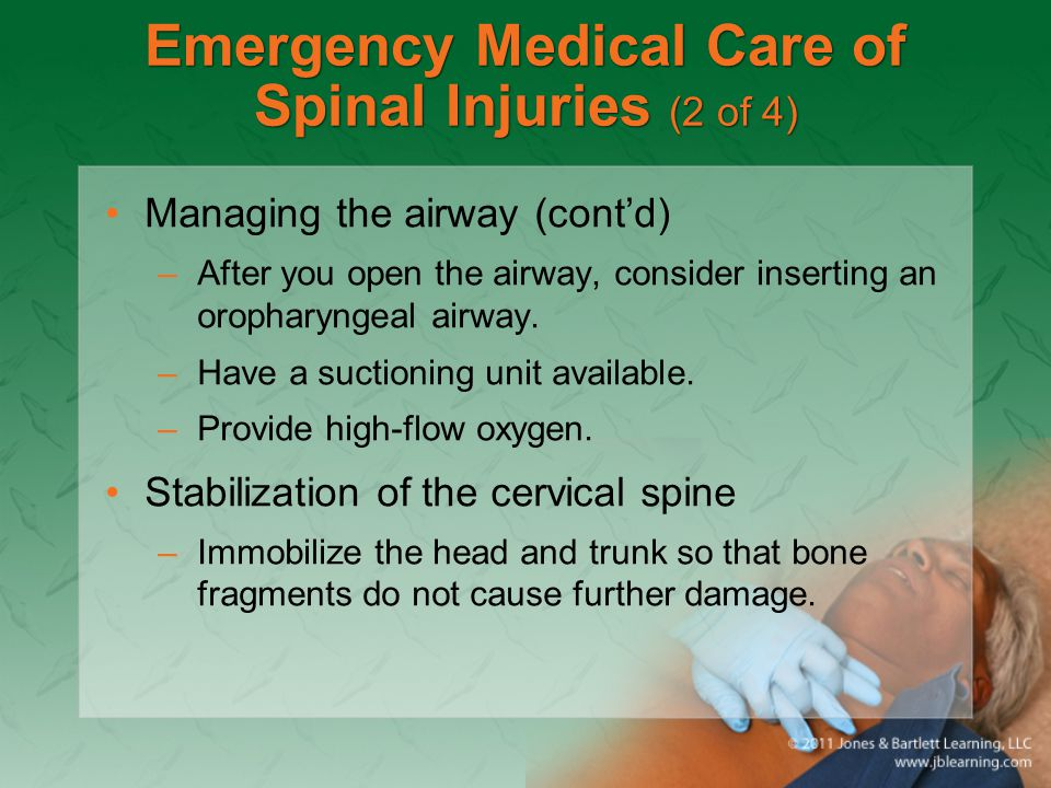 Emergency Medical Care of Spinal Injuries (2 of 4)