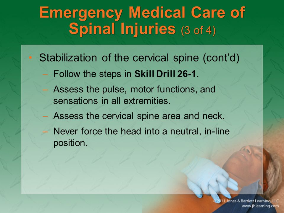 Emergency Medical Care of Spinal Injuries (3 of 4)