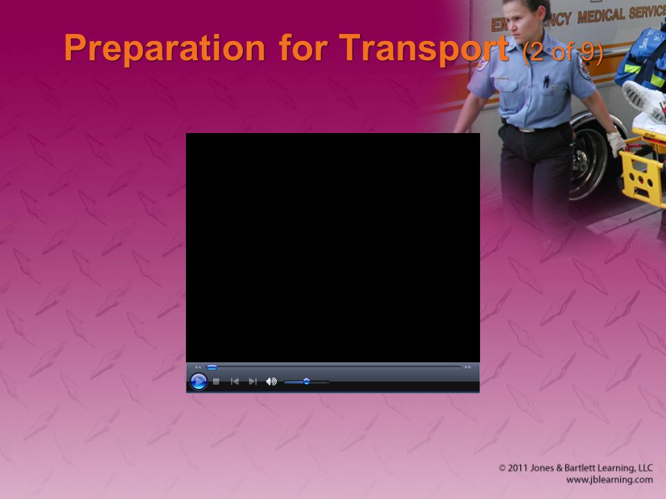 Preparation for Transport (2 of 9)