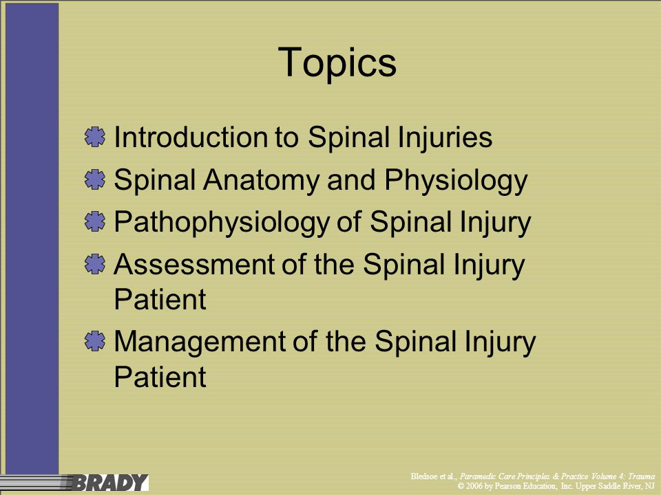 Topics Introduction to Spinal Injuries Spinal Anatomy and Physiology