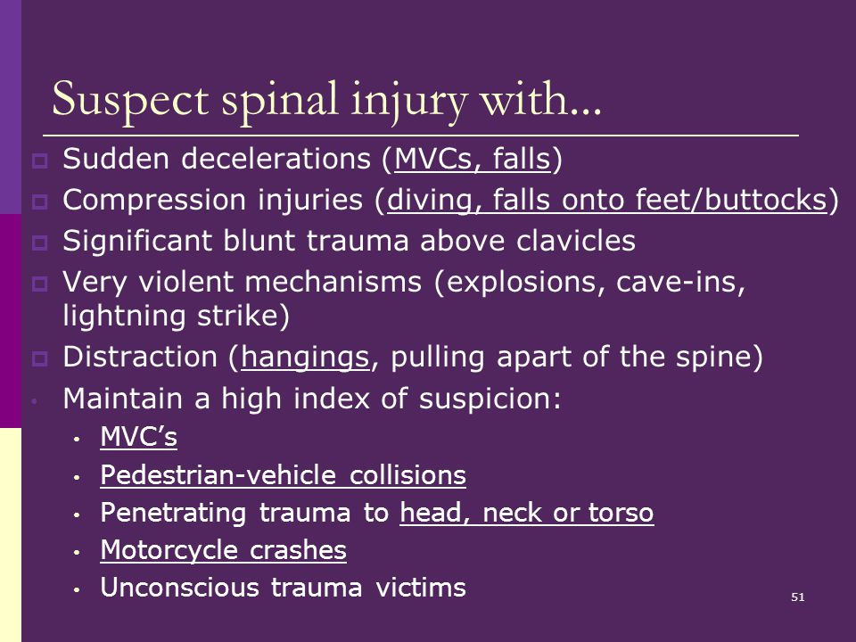 Suspect spinal injury with...