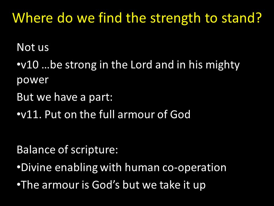 Where do we find the strength to stand