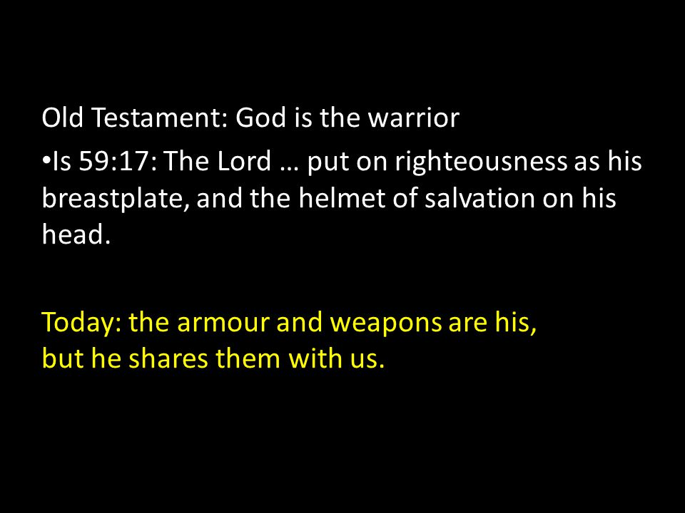 Old Testament: God is the warrior