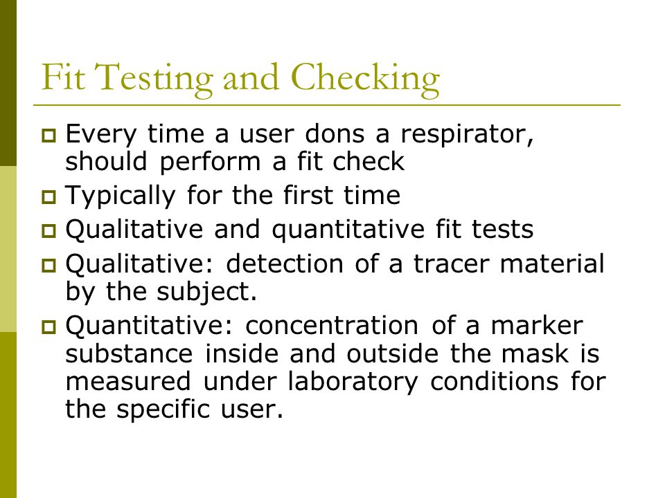 Fit Testing and Checking