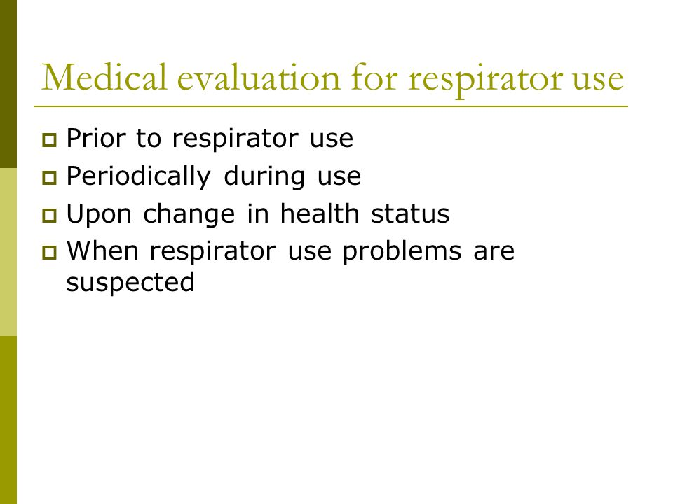 Medical evaluation for respirator use