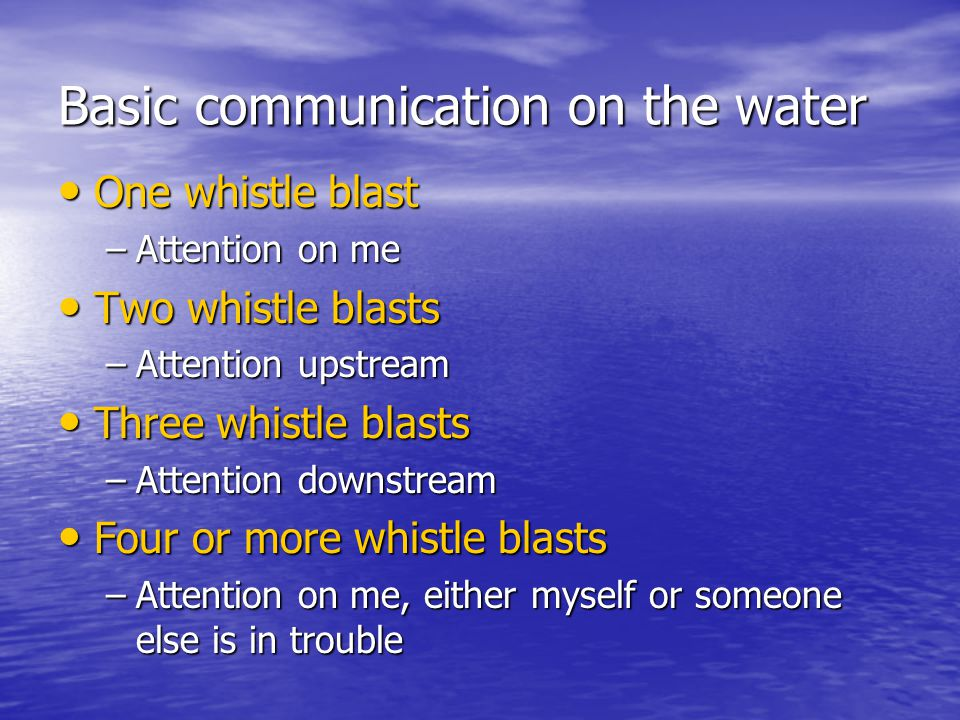 Basic communication on the water