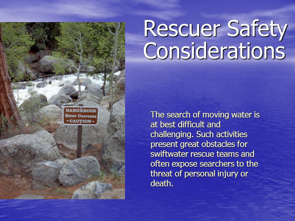 Rescuer Safety Considerations