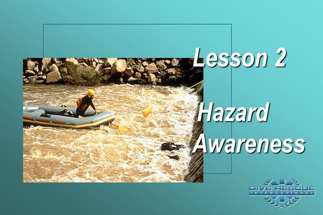 Lesson 2 Hazard Awareness