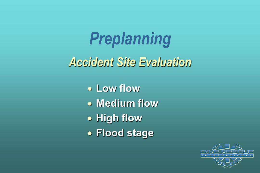 Preplanning Accident Site Evaluation