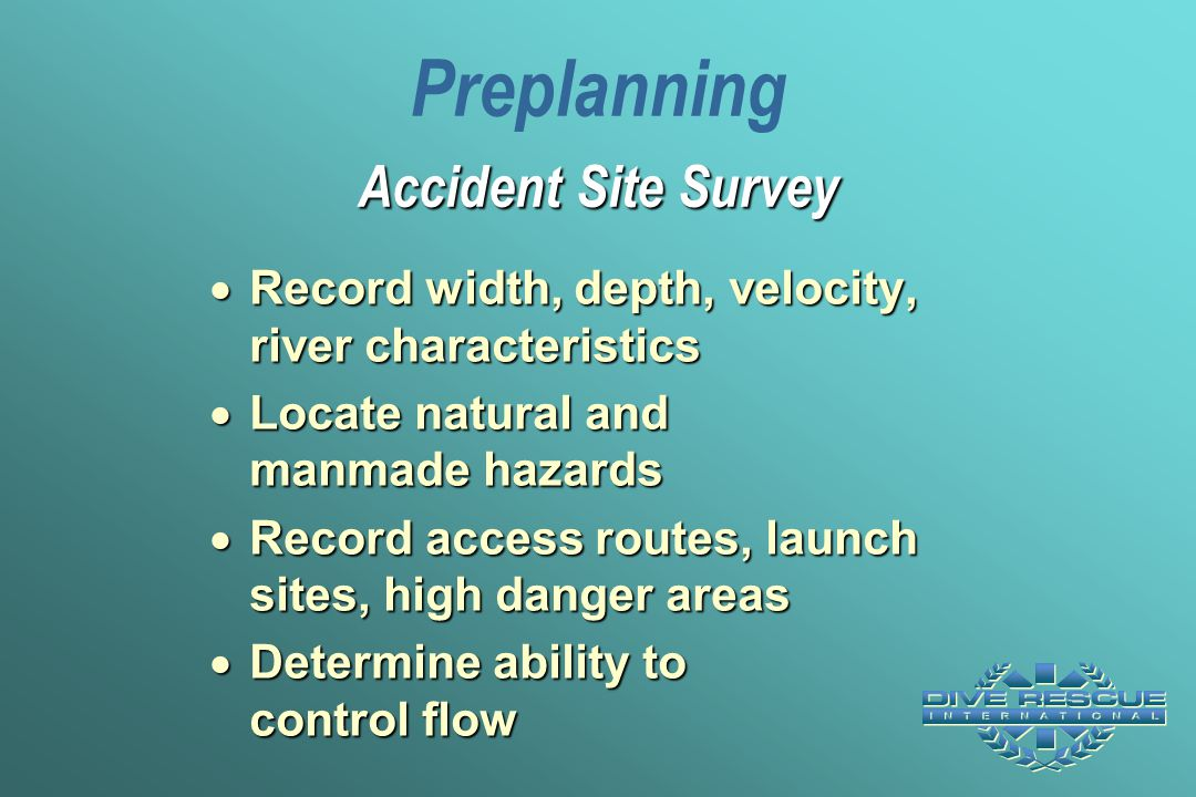 Preplanning Accident Site Survey