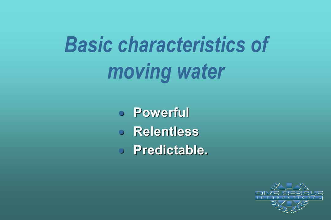 Basic characteristics of moving water