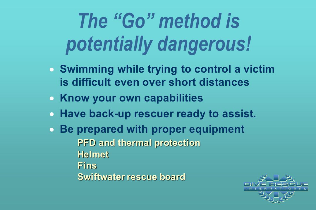 The Go method is potentially dangerous!