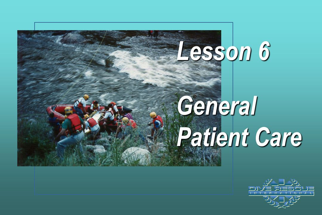 Lesson 6 General Patient Care