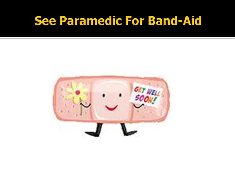 See Paramedic For Band-Aid