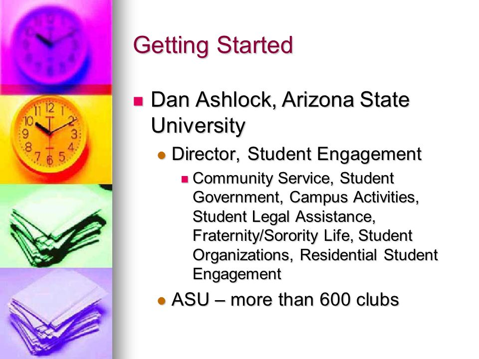 Getting Started Dan Ashlock, Arizona State University