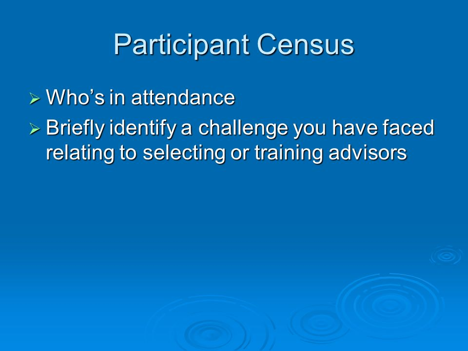 Participant Census Who's in attendance