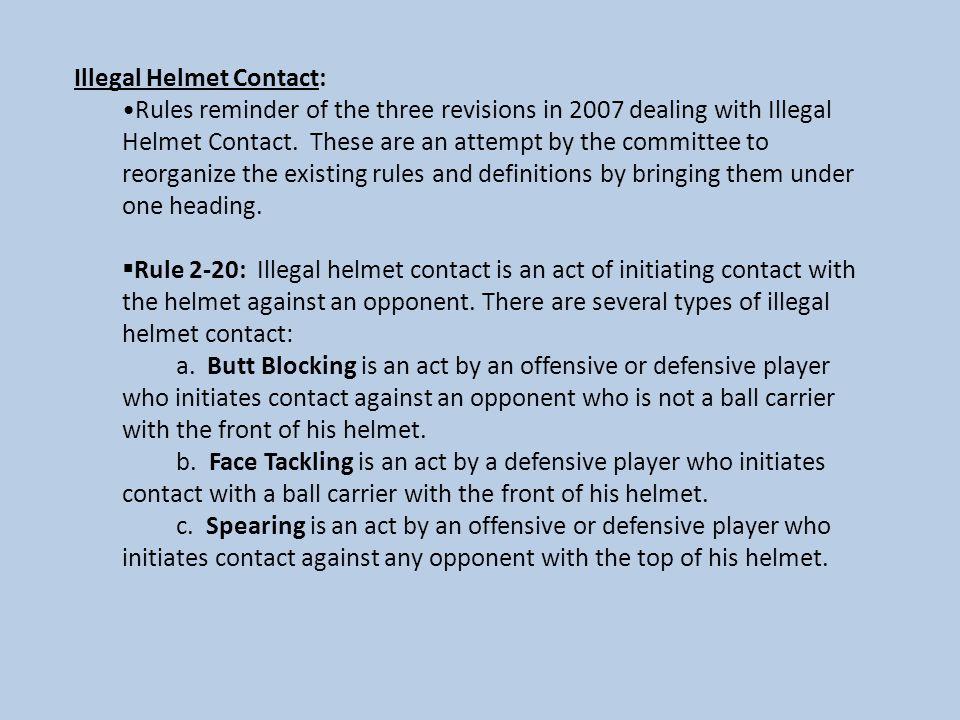 Illegal Helmet Contact: