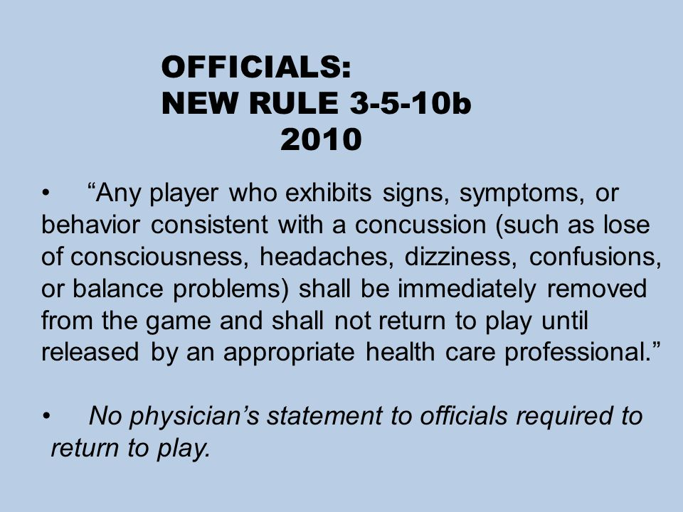 OFFICIALS: NEW RULE 3-5-10b 2010