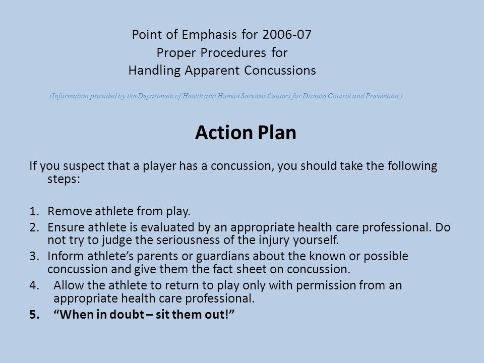 Point of Emphasis for 2006-07 Proper Procedures for Handling Apparent Concussions