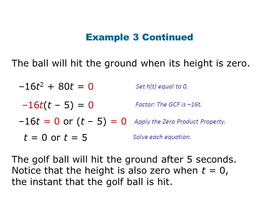 The ball will hit the ground when its height is zero.