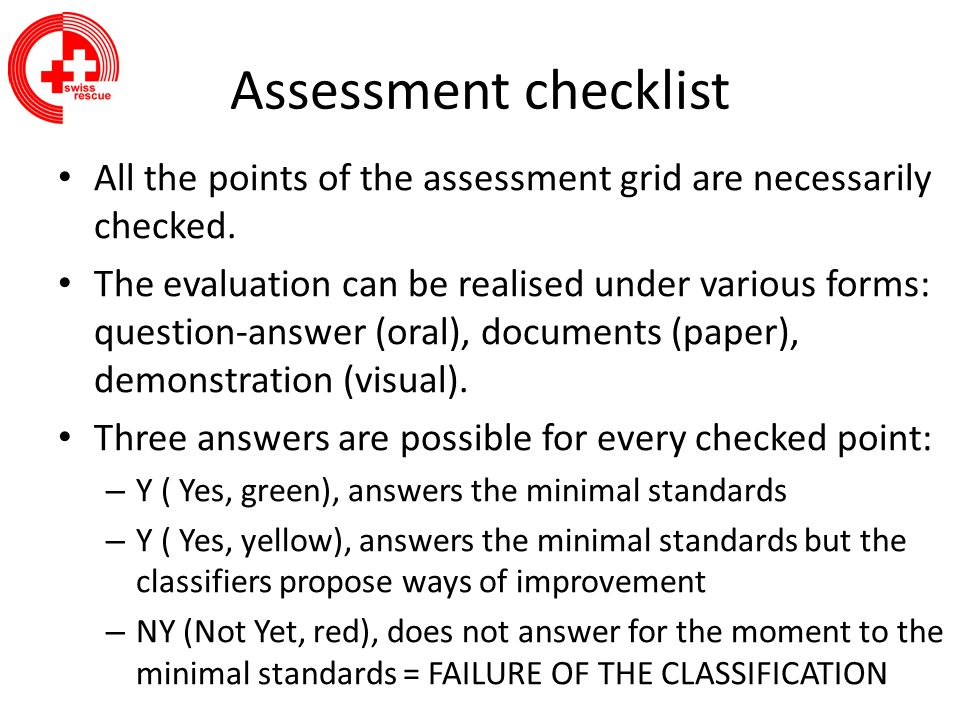Assessment checklist All the points of the assessment grid are necessarily checked.