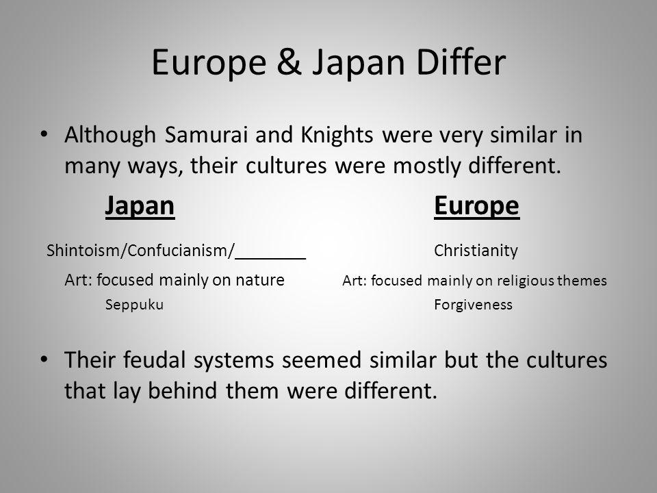 Europe & Japan Differ Japan Europe