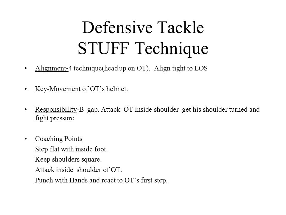 Defensive Tackle STUFF Technique