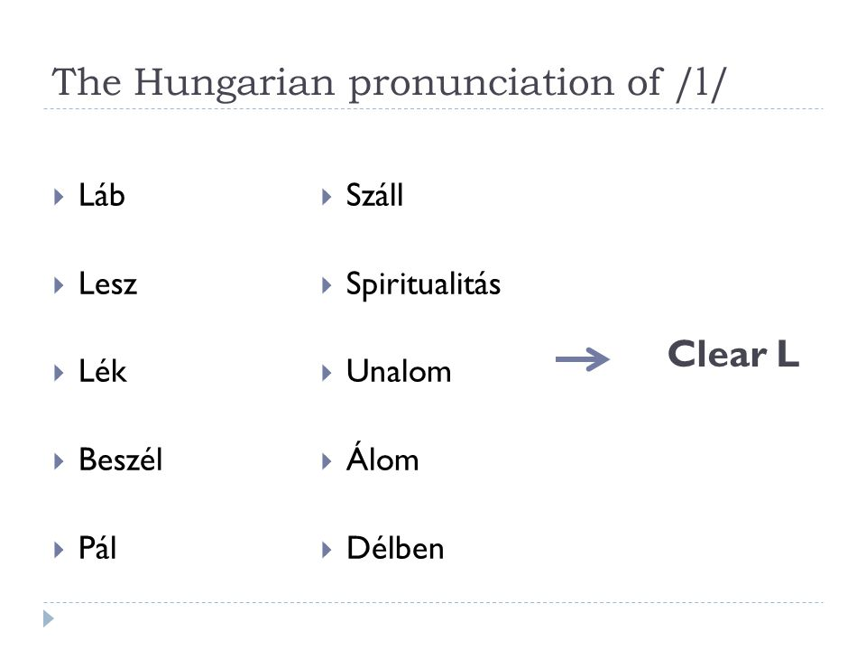 The Hungarian pronunciation of /l/