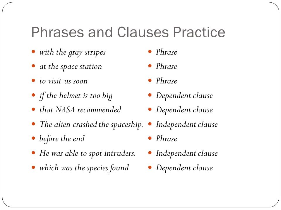 Phrases and Clauses Practice