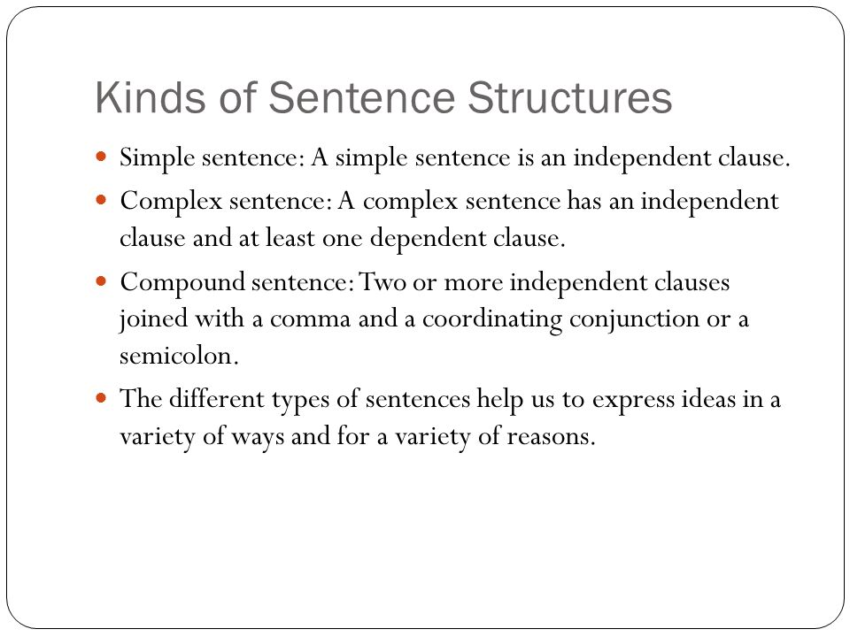 Kinds of Sentence Structures