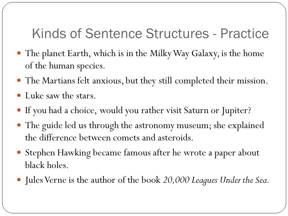 Kinds of Sentence Structures - Practice