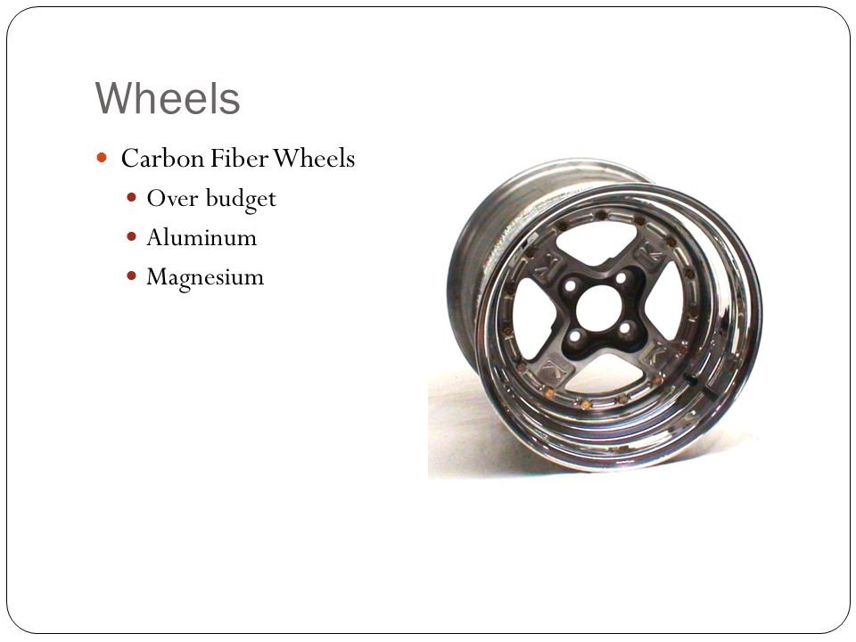 Wheels Carbon Fiber Wheels Over budget Aluminum Magnesium