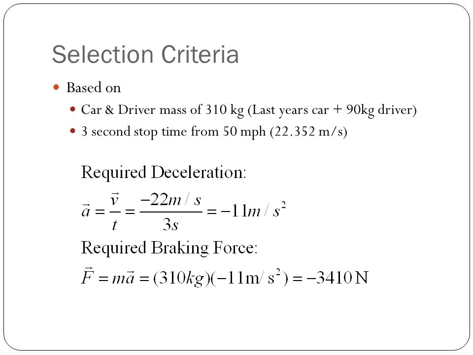 Selection Criteria Based on