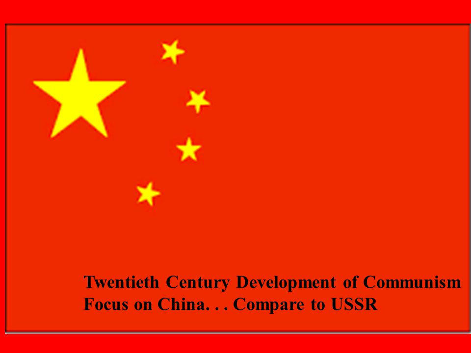 Twentieth Century Development of Communism