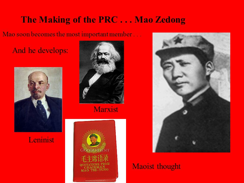 The Making of the PRC . . . Mao Zedong