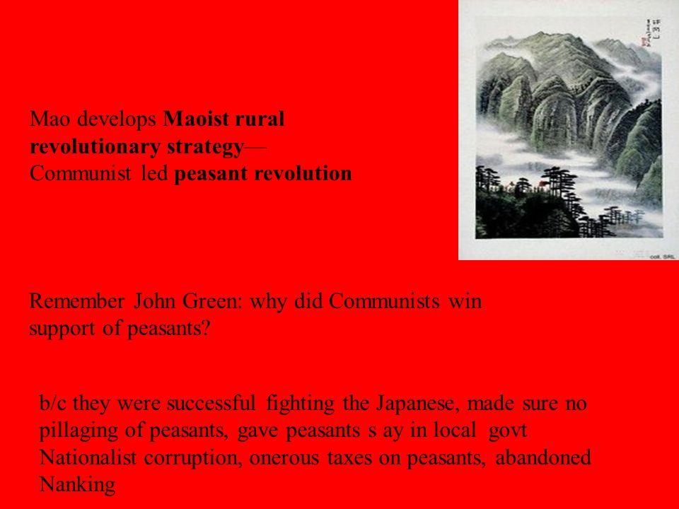Mao develops Maoist rural revolutionary strategy—