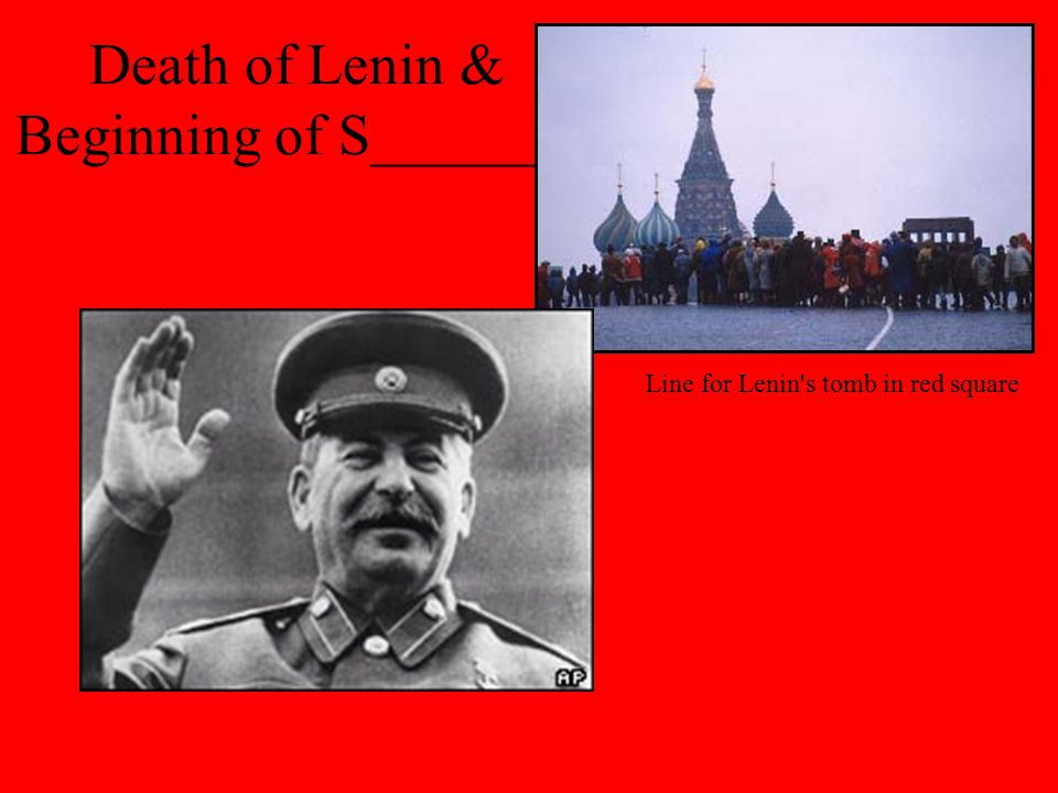 Death of Lenin & Beginning of S_______