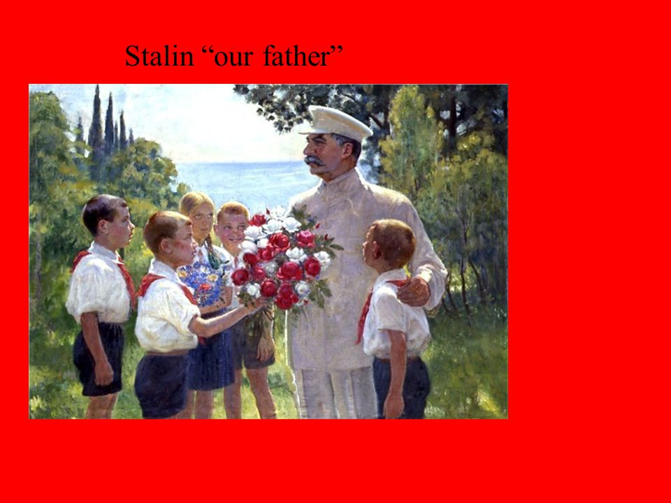 Stalin our father