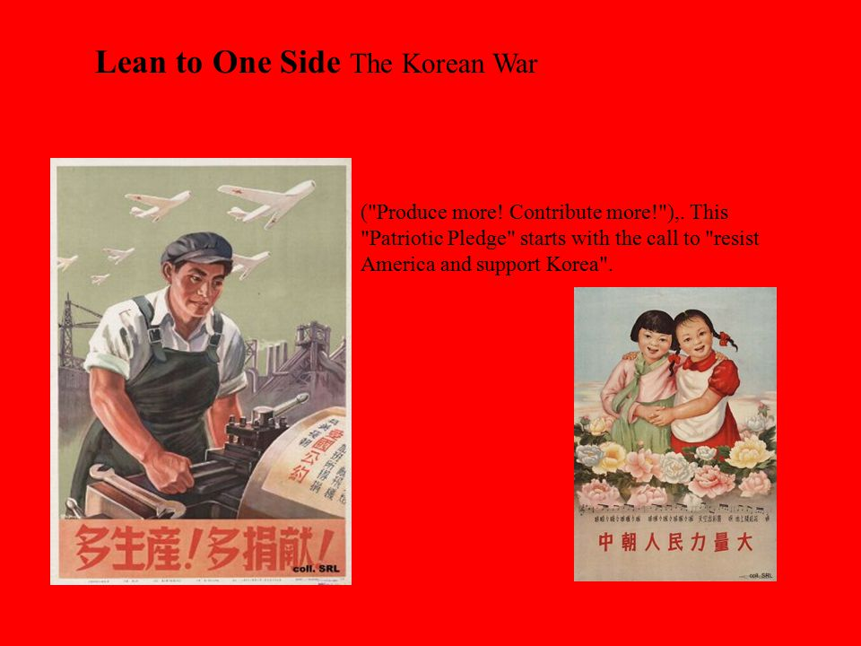 Lean to One Side The Korean War
