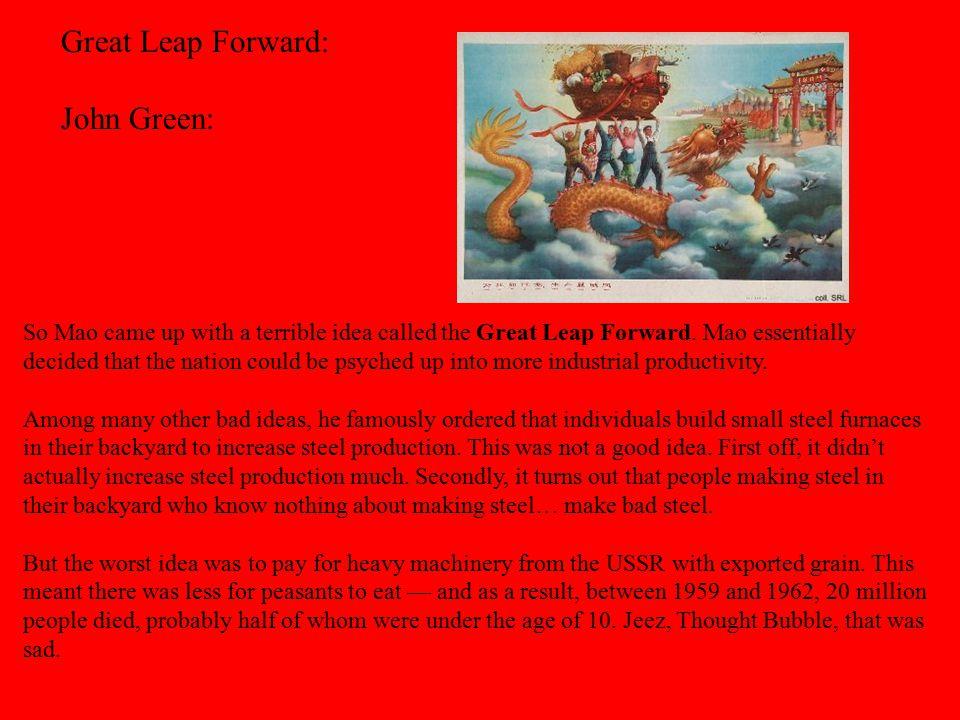 Great Leap Forward: John Green: