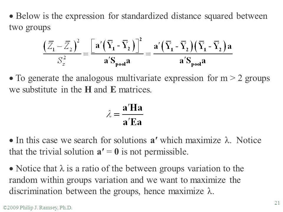 Below is the expression for standardized distance squared between two groups