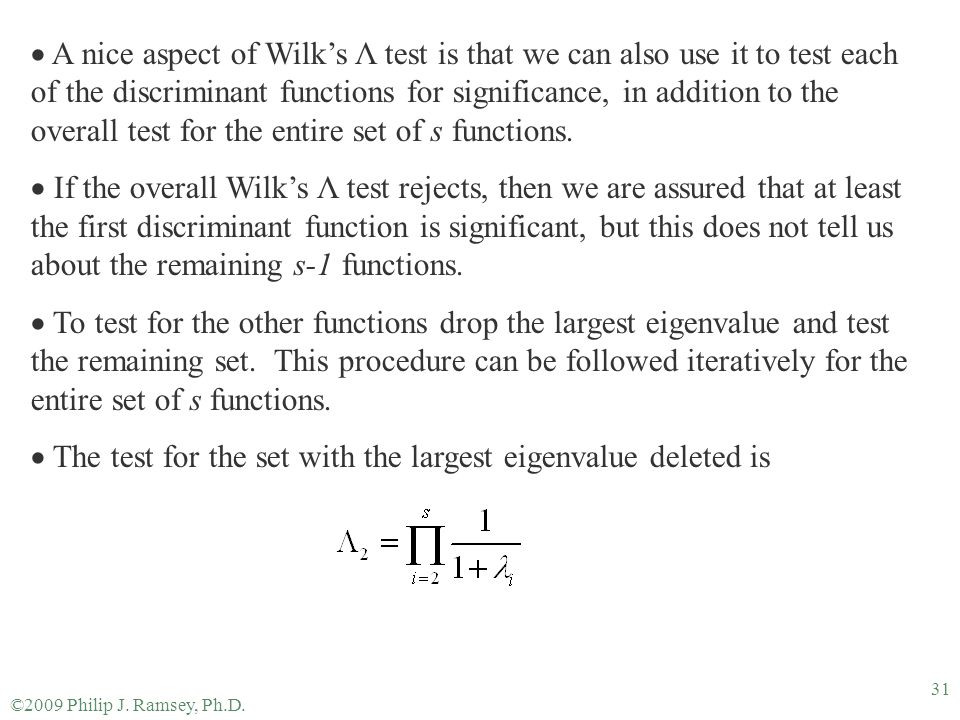 The test for the set with the largest eigenvalue deleted is