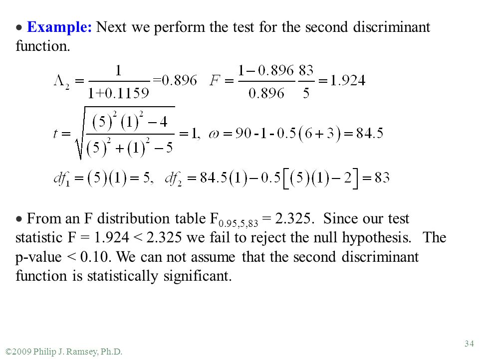 Example: Next we perform the test for the second discriminant function.