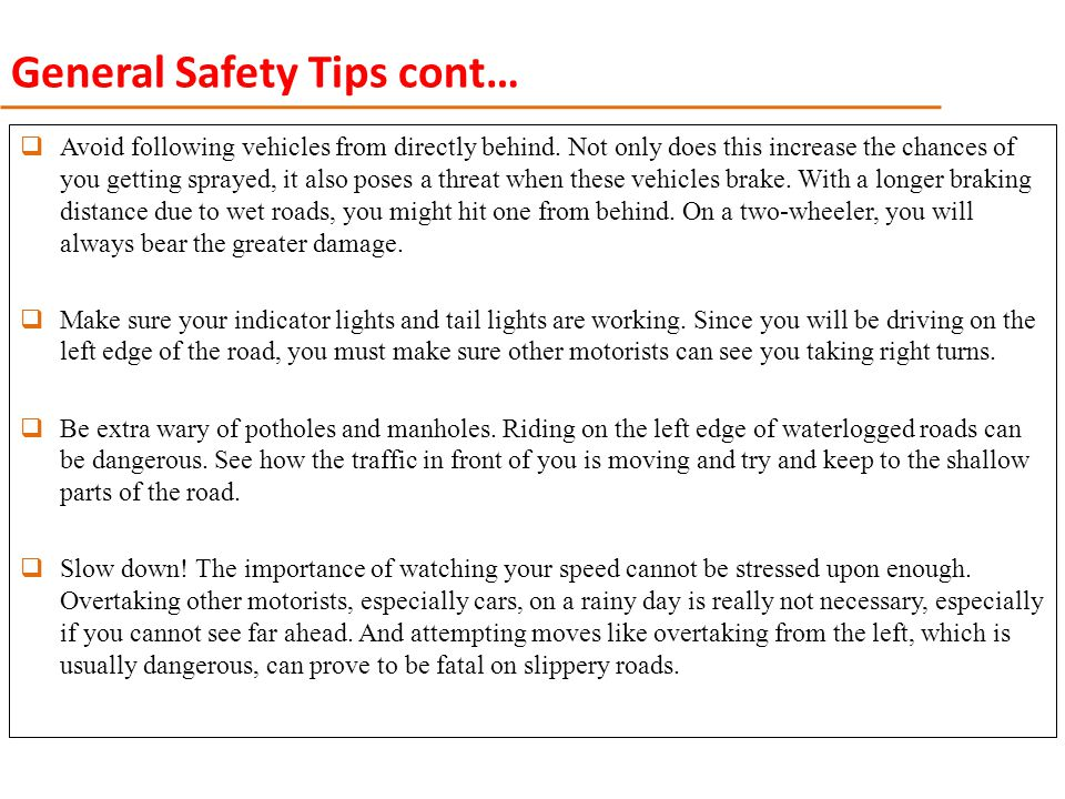 General Safety Tips cont…