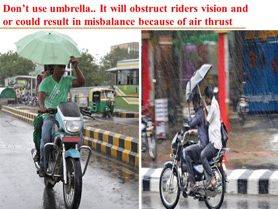 Don't use umbrella..