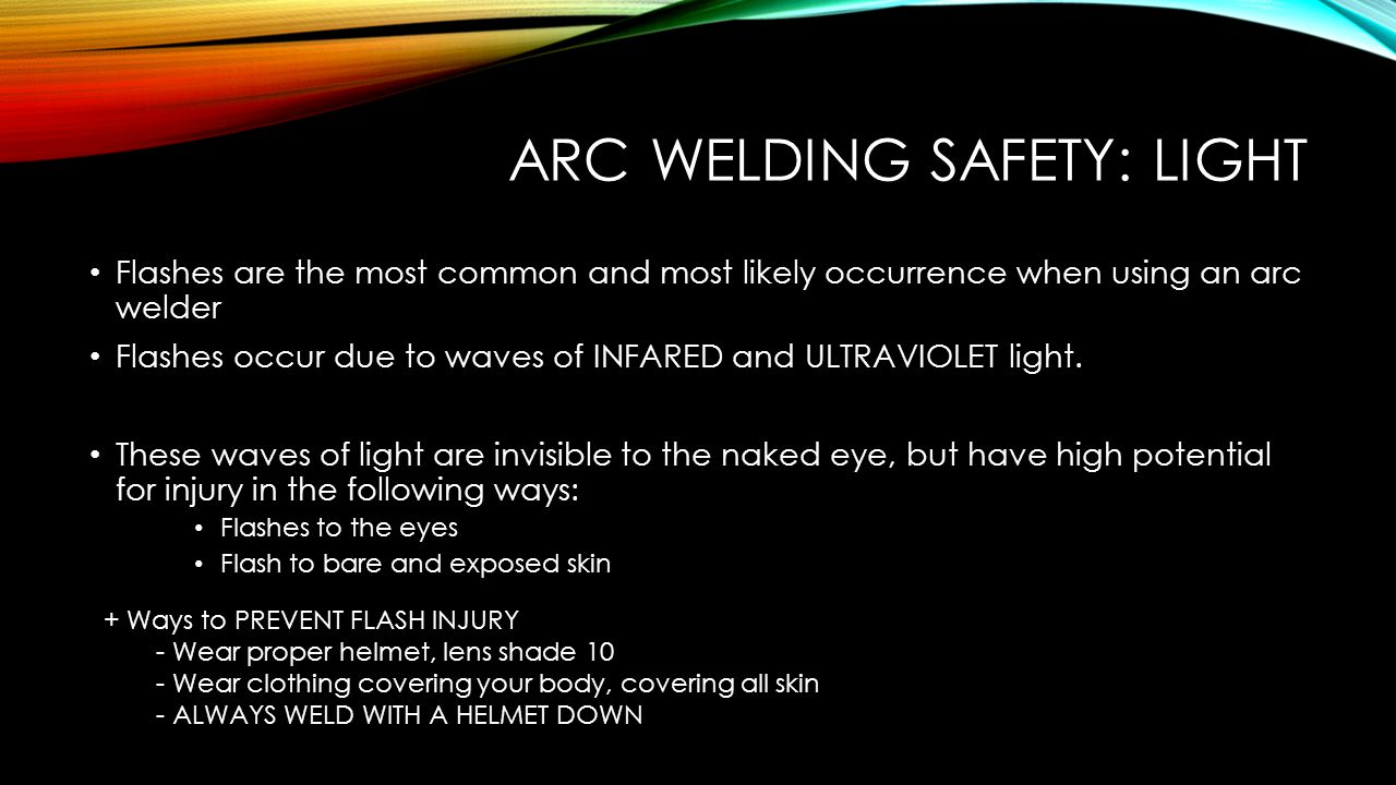 Arc Welding Safety: Light